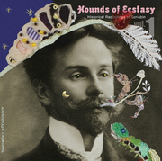 Hounds of Ecstasy - Scriabin Historical Recordings Vol.1&2
